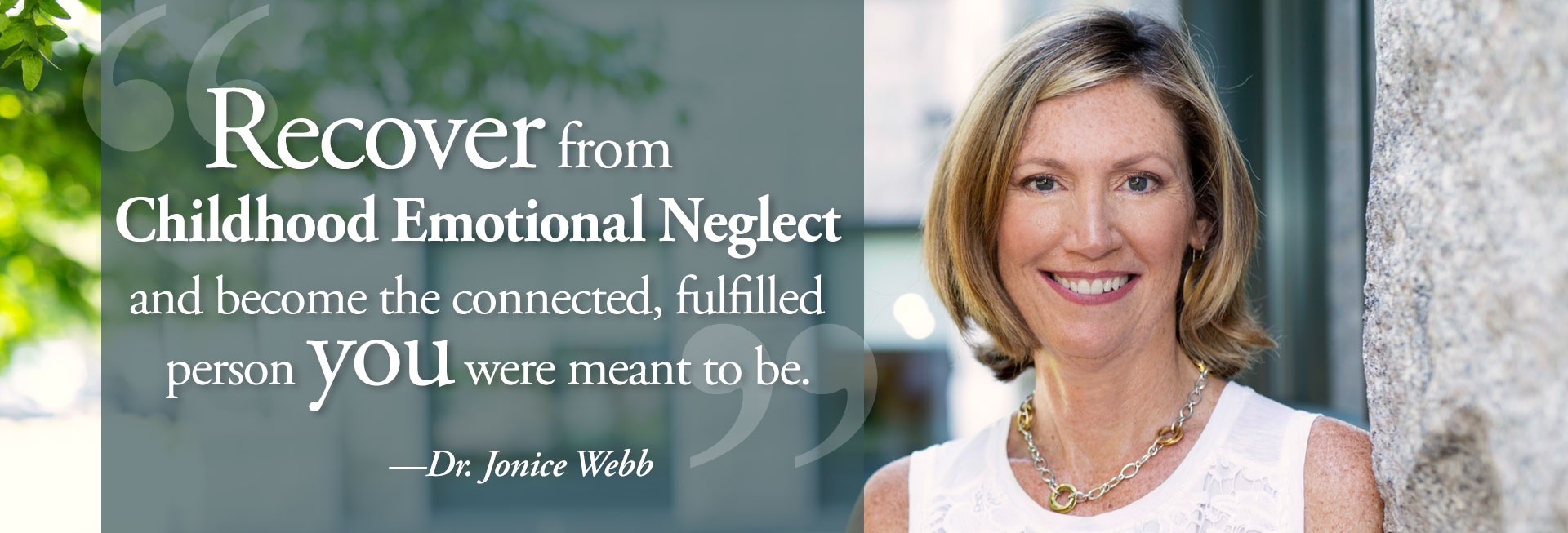 Dr. Jonice Webb - Relationship & Emotional Health Expert
